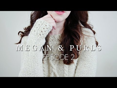 Megan and Purls Podcast   Episode 2   Megan Brightwood