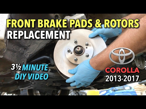 Toyota Corolla Front Brake Pads & Rotors Replacement 2013-2017 – 3 1/2 Minute DIY Video