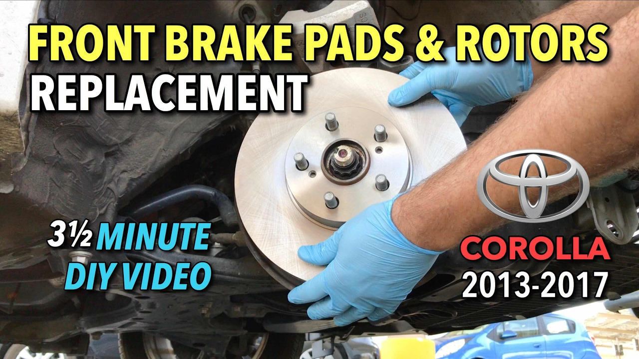 toyota corolla front brake pads rotors replacement 2013 2017 3 1 2 minute diy video [ 1280 x 720 Pixel ]