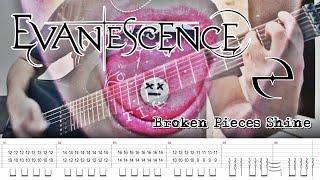 Evanescence - Broken Pieces Shine (Guitar Cover + Screen TABS) | [NEW SONG 2021]