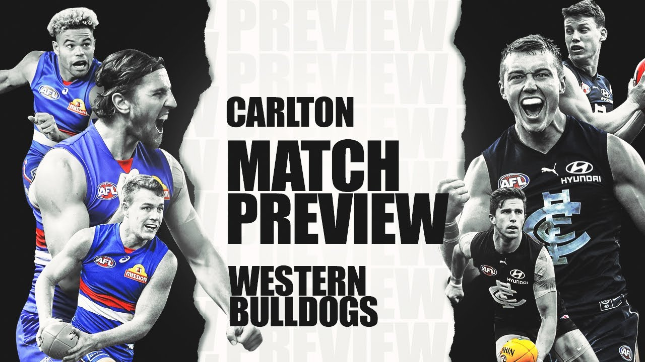 AFL Round 6, 2020 | Carlton V Western Bulldogs | Preview