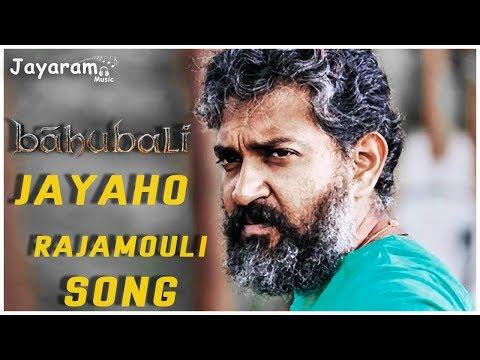 Bahubali JAYAHO RAJAMOULI SONG || JAYARAM MUSIC