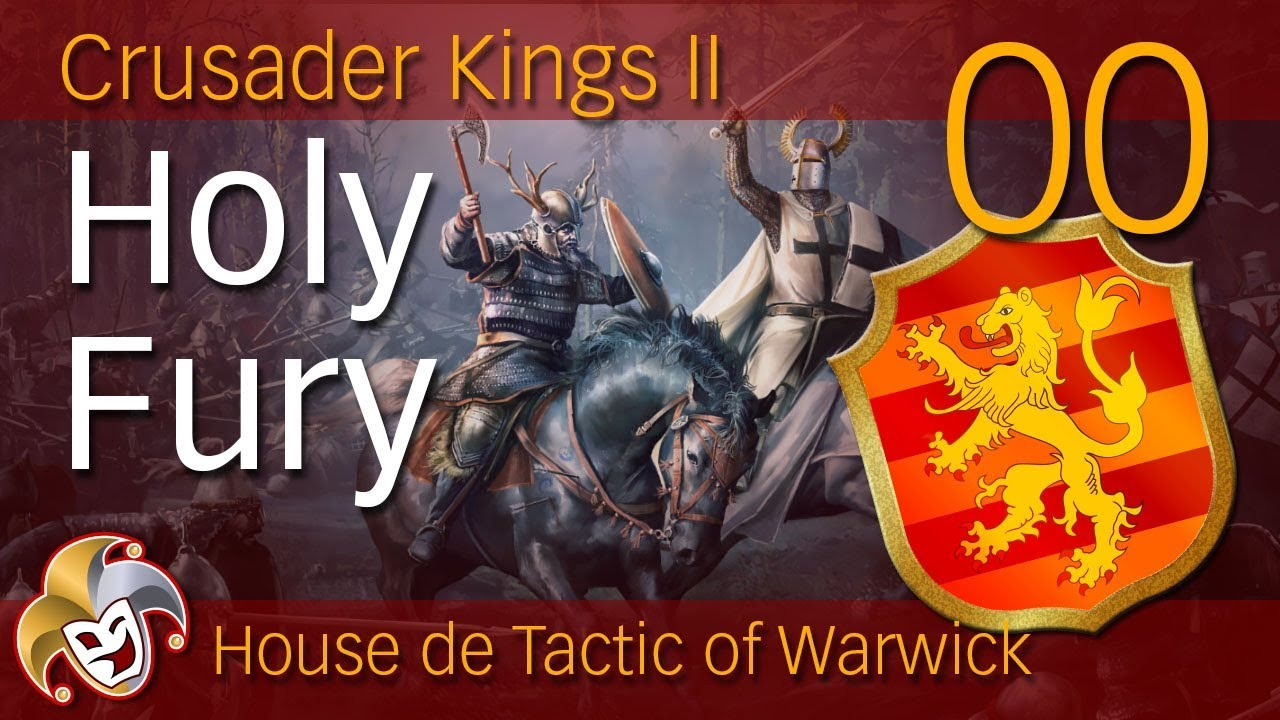 CK2 HOLY FURY ~ 00 Holy Fury Random Game Setup