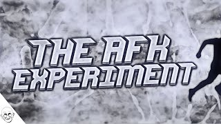 The AFK Experiment