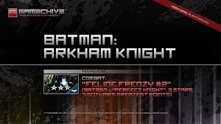 Batman: Arkham Knight (PS4) Gamechive (Combat Challenge 17: Feline Frenzy #2, Batman, 2.7 Mil)