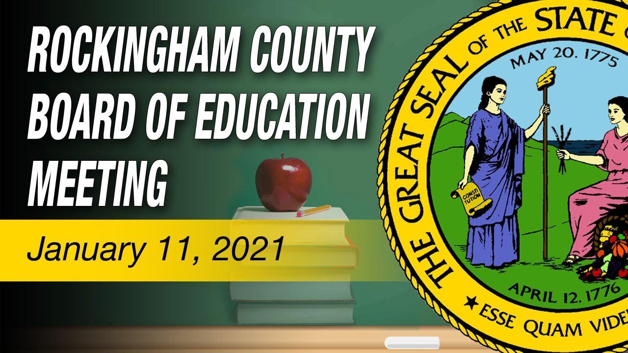 January 11, 2021 Rockingham County Board Of Education Meeting