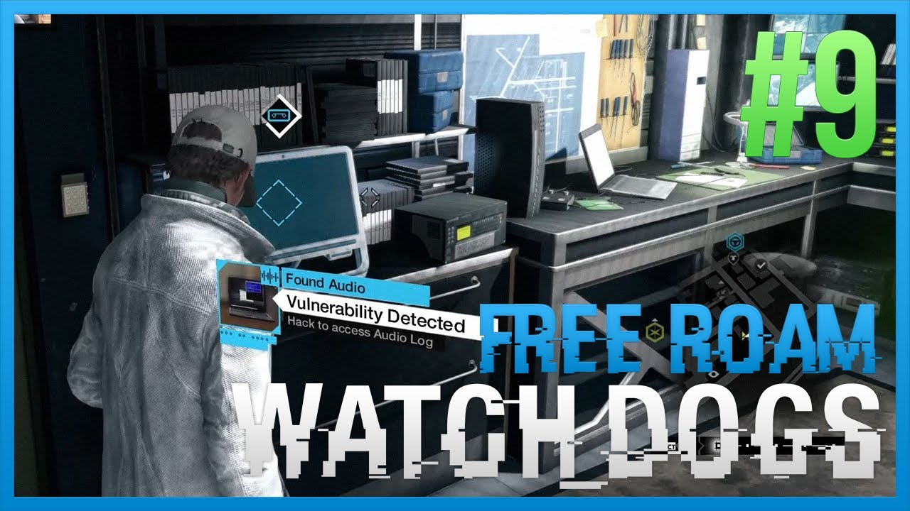 How To Get Watch Dogs Free Roam