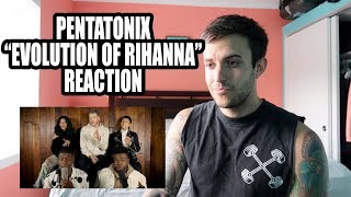 Pentatonix Evolution of Rihanna REACTION