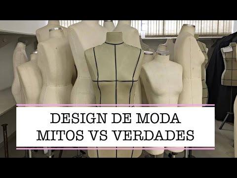 Faculdade de Design de Moda (Mitos e Verdades)