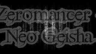 Zeromancer - Neo Geisha (Lyrics)