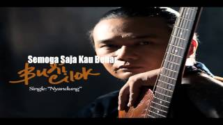 "Video Budi Cilok ""Semoga Saja Kau Benar"" Tribute To Iwan Fals download MP3, 3GP, MP4, WEBM, AVI, FLV Mei 2018"