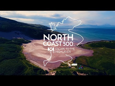 North Coast 500 | Escape To The Highlands | Scotland's Route 66