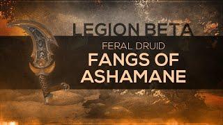 "WoW LEGION Beta - Artifact Quest | Feral Druid ""Fangs of Ashamane"" (Spoilers)"