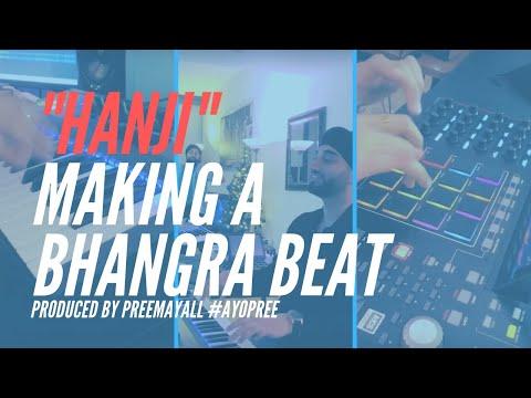 "Making Bhangra Beat // ""Hanji"" // Pree Mayall"