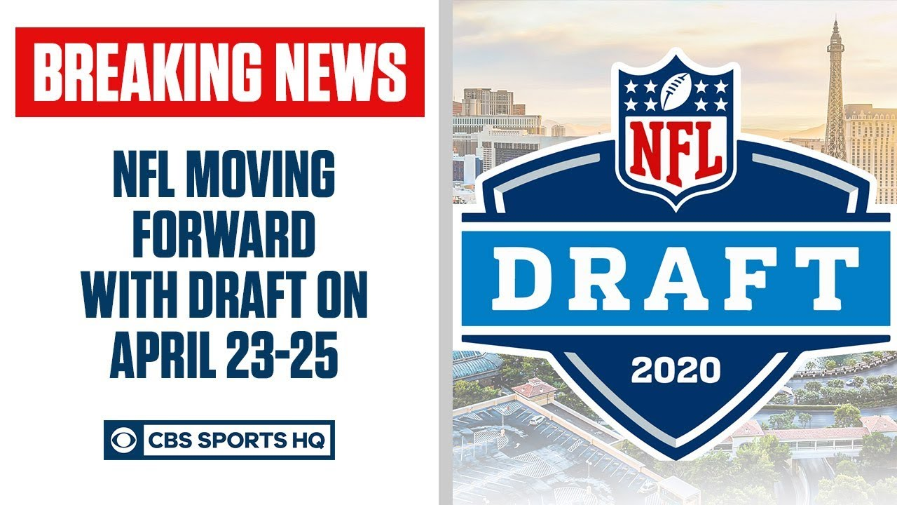 BREAKING: NFL announces it will move forward with Draft, April 23-25 | CBS Sports HQ