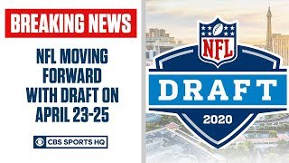 breaking-nfl-announces-move-draft-april-23-25-cbs-sports-hq
