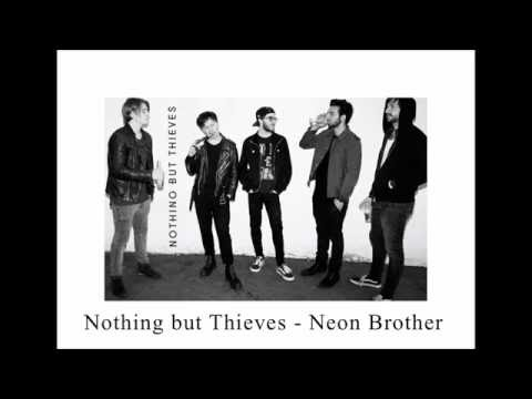 Nothing But Thieves - Neon Brother (audio + lyrics)