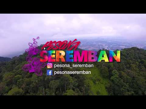 DISCOVER PESONA SEREMBAN - OFFICIAL VIDEO