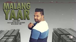 MALANG YAAR (Full Song) | QAVI | LATEST PUNJABI SONGS 2018 | AMAR AUDIO