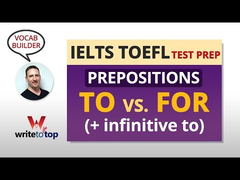 IELTS/TOEFL Vocab: Preposition — TO vs. FOR