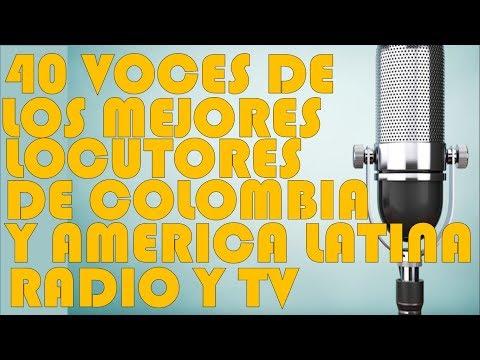 40 LOCUTORES  LAS MEJORES VOCES DE COLOMBIA Y AMÉRICA LATINA