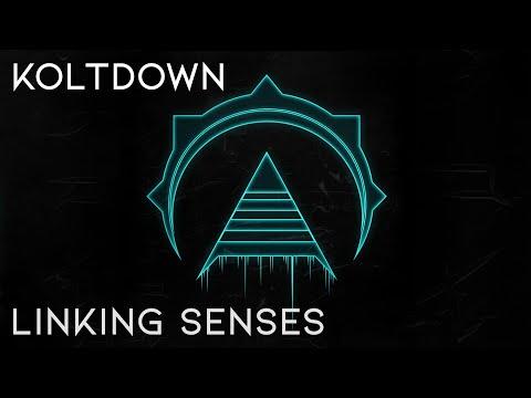 Koltdown - Linking Senses (Official Music Video)