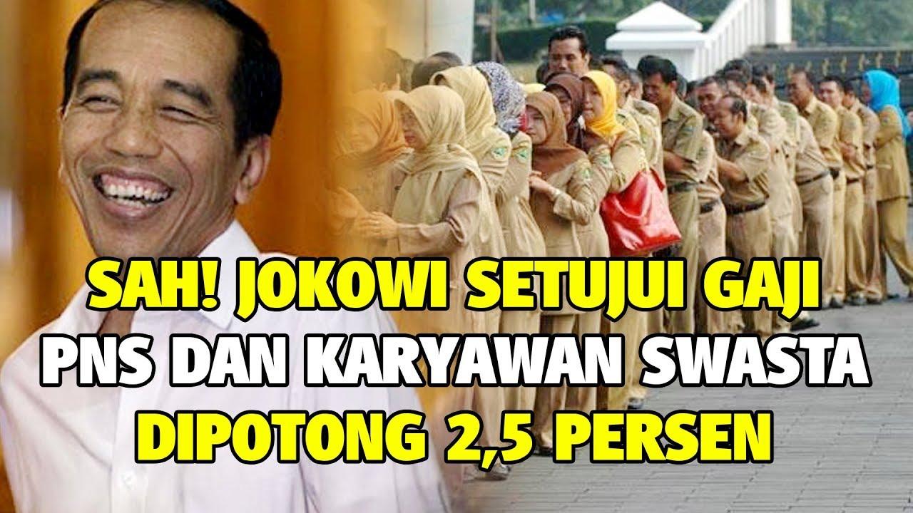 Berlaku Mulai Januari 2021, Jokowi Gaji PNS dan Karyawan Swasta ...