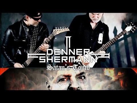 "Denner / Shermann ""Satan's Tomb"" (OFFICIAL VIDEO)"
