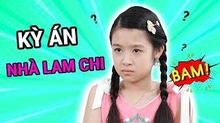 Gia đình là số 1 Phần 2 | KỲ ÁN nhà Lam Chi: Những vụ án mất tích bí ẩn và LỜI HỒI ĐÁP