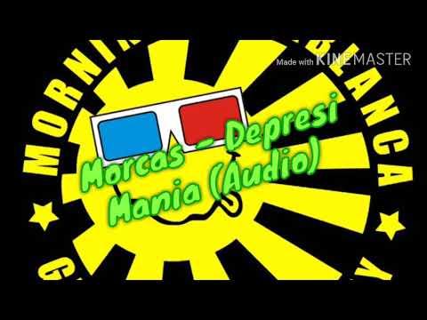 Morning casablanca - depresi mania (audio)