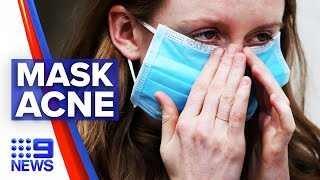 Coronavirus: Acne concerns grow with mask wearing | 9 News Australia