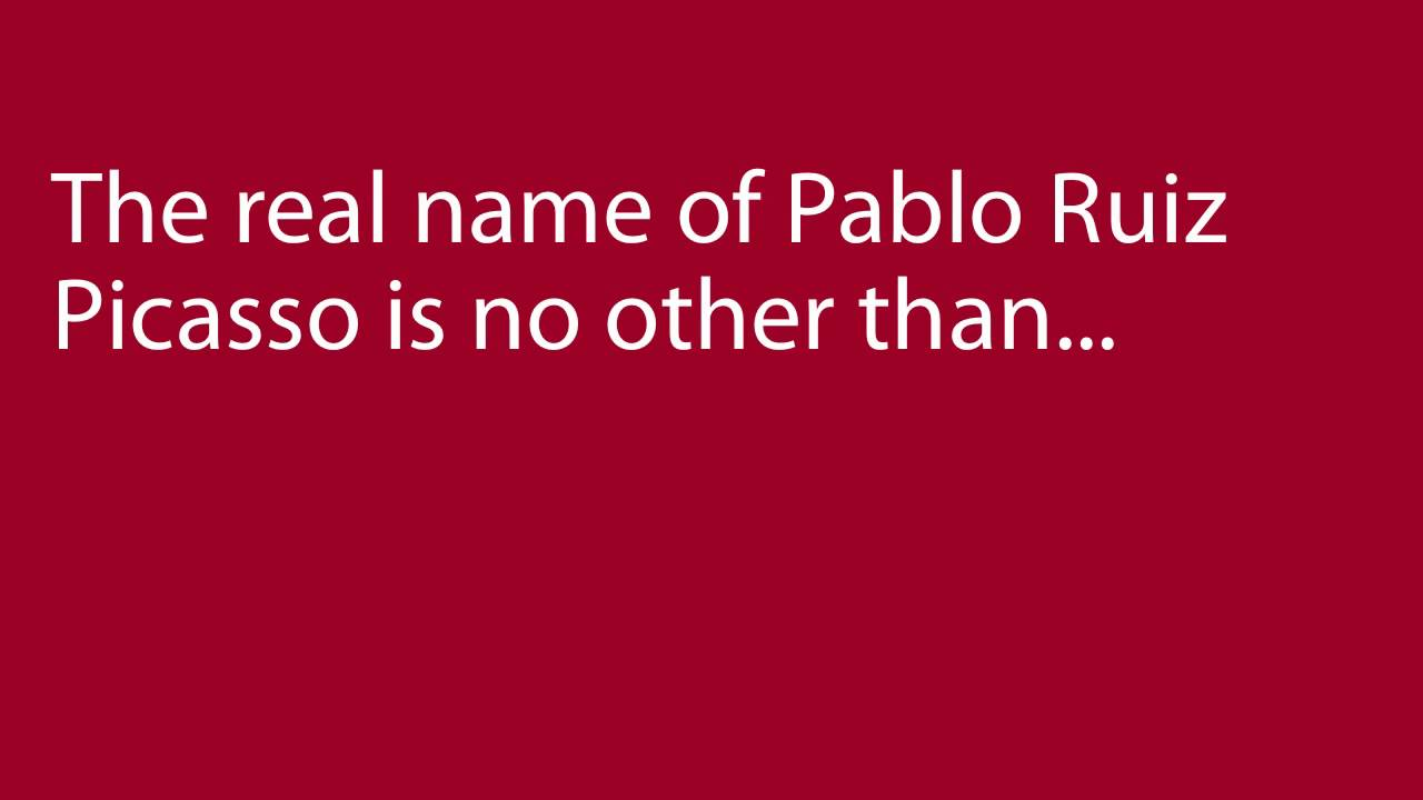 Pablo Picasso's Real Name - YouTube