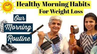Our Morning Routine | Healthy Morning Habits For Weight Loss | Lose Weight | FoodFitness&Fun
