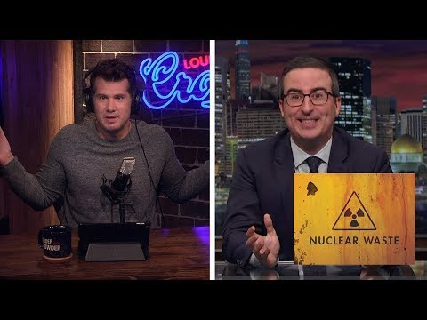 REBUTTAL: John Oliver's Nuclear Stupidity! | Louder With Crowder