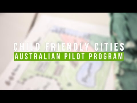 Child Friendly Cities Australian pilot program