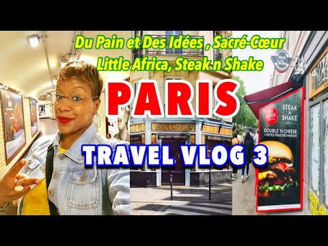 SOLO Trip Exploring Paris| Black Travel Vlog 3 | Du Pain et Des Idées, Little Africa & Steak n Shake