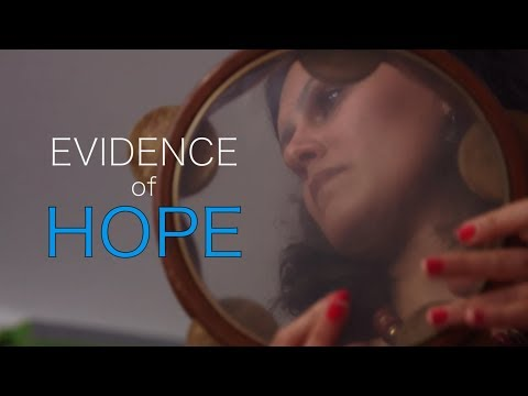Evidence of Hope
