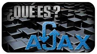¿Qué es AJAX? bien explicado