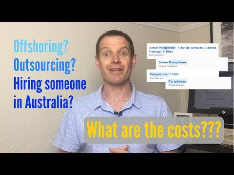 Getting Senior Paraplanners: Offshoring Vs. Outsourcing Vs. Hiring In Australia