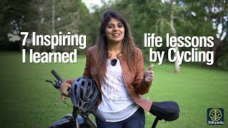 Self-Improvement - 7 Brilliant Life Lessons I Learned from my Cycling Trips.