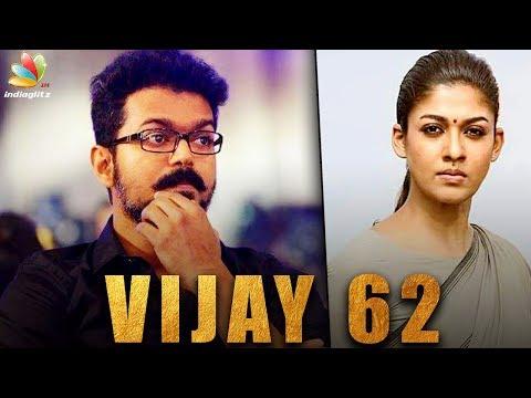 Thalapathy & Nayanthara reunite for Vijay 62?   AR Murugadoss Movie   Hot Tamil Cinema News