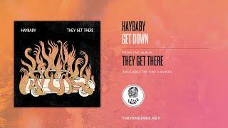 Haybaby - Get Down