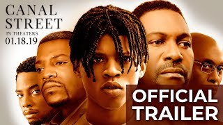"""Canal Street"" Official Trailer - In Theaters 1.18.19"