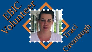 EBI&C Volunteer - Traci Cavanaugh