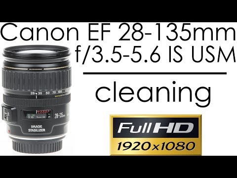 Canon EF 28-135mm f/3.5-5.6 IS USM - cleaning the lens inside
