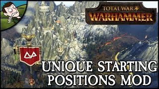 UNIQUE STARTING POSITIONS MOD - Total War WARHAMMER Gameplay