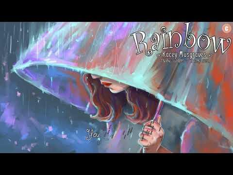 [Lyrics + Vietsub ] Rainbow - Kacey Musgraves