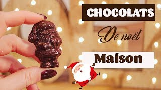 ♡• COMMENT FAIRE DES CHOCOLATS DE NOËL MAISON ? •♡