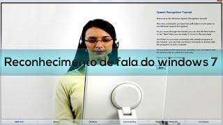 Como utilizar o reconhecimento de fala do windows 7