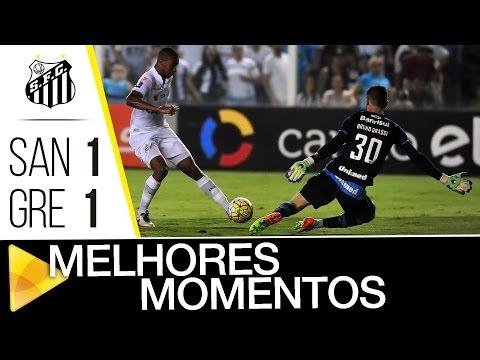 Santos 1 x 1 Grêmio | MELHORES MOMENTOS | Brasileirão (16/10/16)